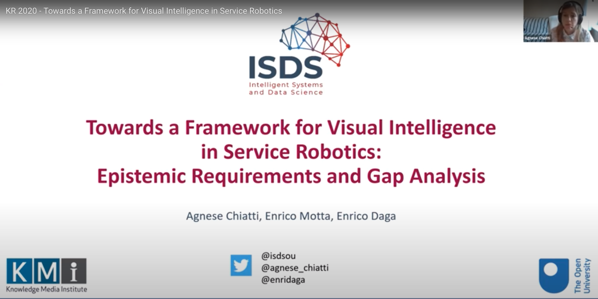 Presentation title: Towards a Framework for Visual Intelligence in Service Robotics: Epistemic Requirements and Gap Analysis